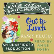 Out to Lunch Audiobook, by Nancy Krulik