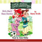 Katie Kazoo, Switcheroo #4: Girls Dont Have Cooties, by Nancy Krulik