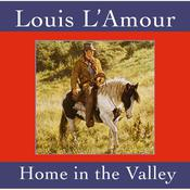 Home in the Valley Audiobook, by Louis L'Amour
