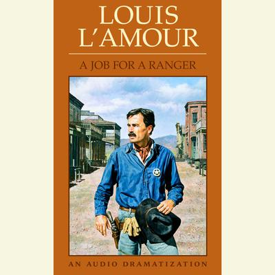Job for a Ranger Audiobook, by Louis L'Amour