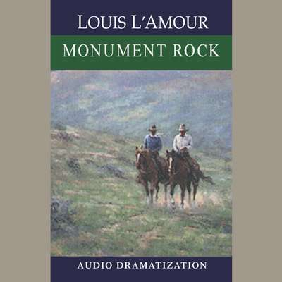 Monument Rock: A Novel Audiobook, by