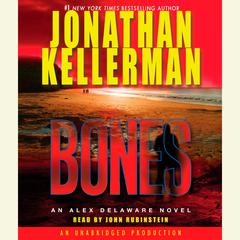 Bones: An Alex Delaware Novel Audiobook, by Jonathan Kellerman
