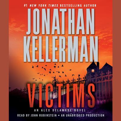 Victims: An Alex Delaware Novel Audiobook, by Jonathan Kellerman
