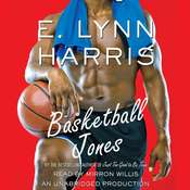 Basketball Jones, by E. Lynn Harris