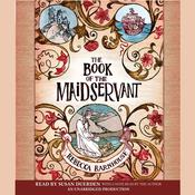 The Book of the Maidservant Audiobook, by Rebecca Barnhouse