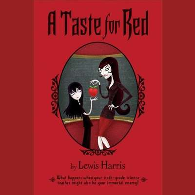 A Taste for Red Audiobook, by Lewis Harris