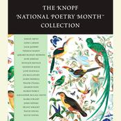 The Knopf National Poetry Month(TM) Collection Audiobook, by various authors