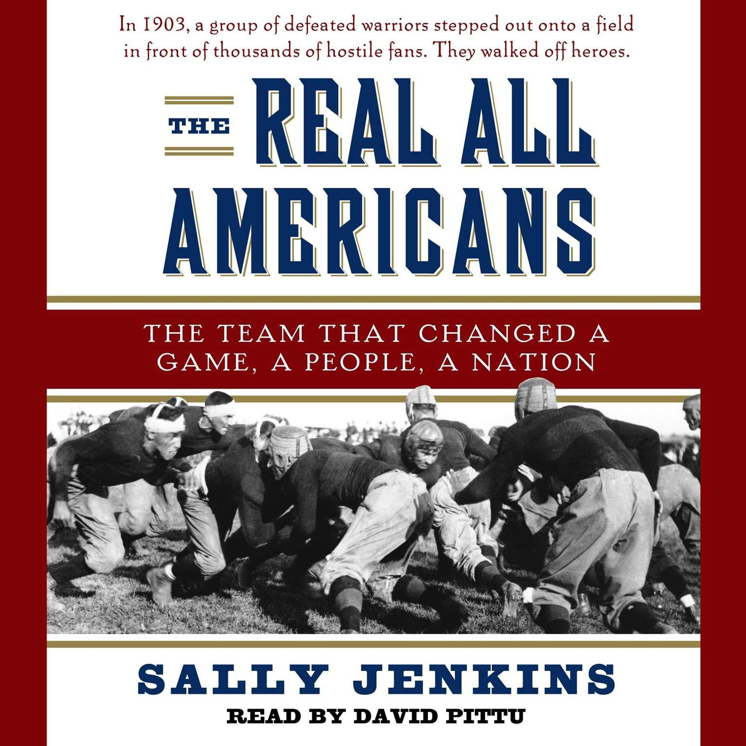 Printable The Real All Americans: The Team that Changed a Game, a People, a Nation Audiobook Cover Art