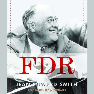 FDR Audiobook, by Jean Edward Smith