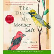 The Day My Mother Left Audiobook, by James Prosek