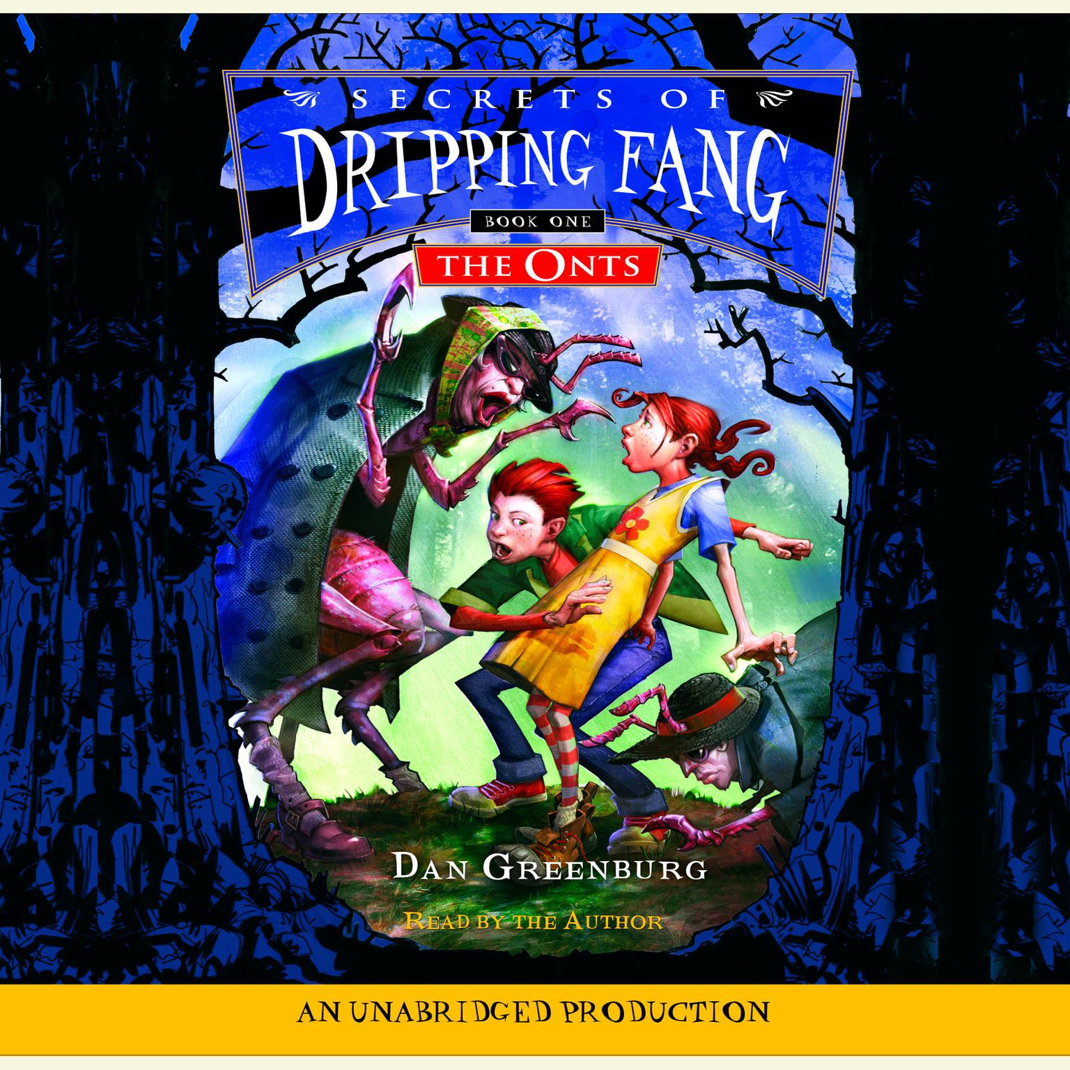 Printable Secrets of Dripping Fang, Book #1: The Onts Audiobook Cover Art