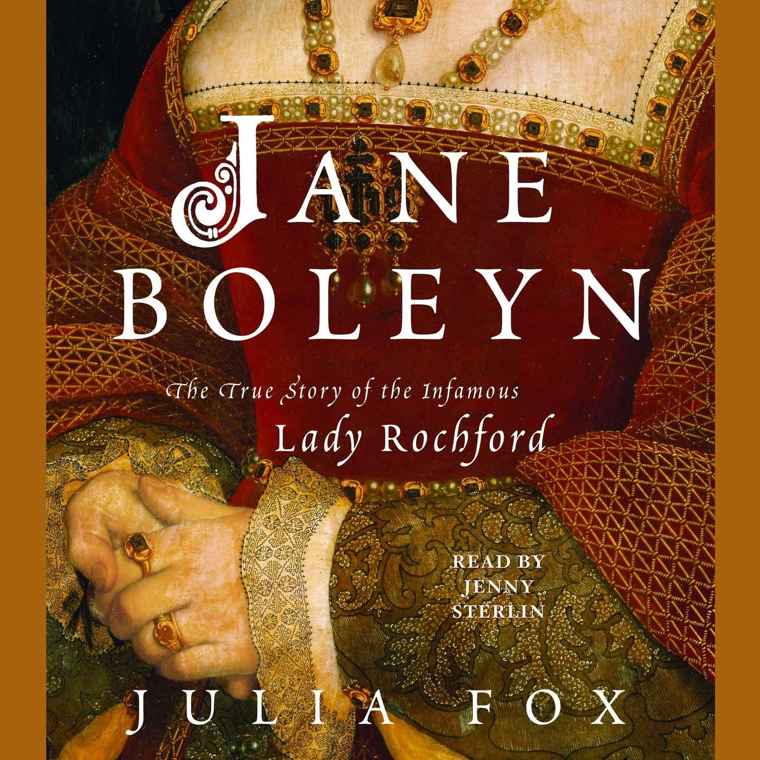 Printable Jane Boleyn: The True Story of the Infamous Lady Rochford Audiobook Cover Art
