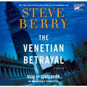 The Venetian Betrayal: A Novel Audiobook, by Steve Berry