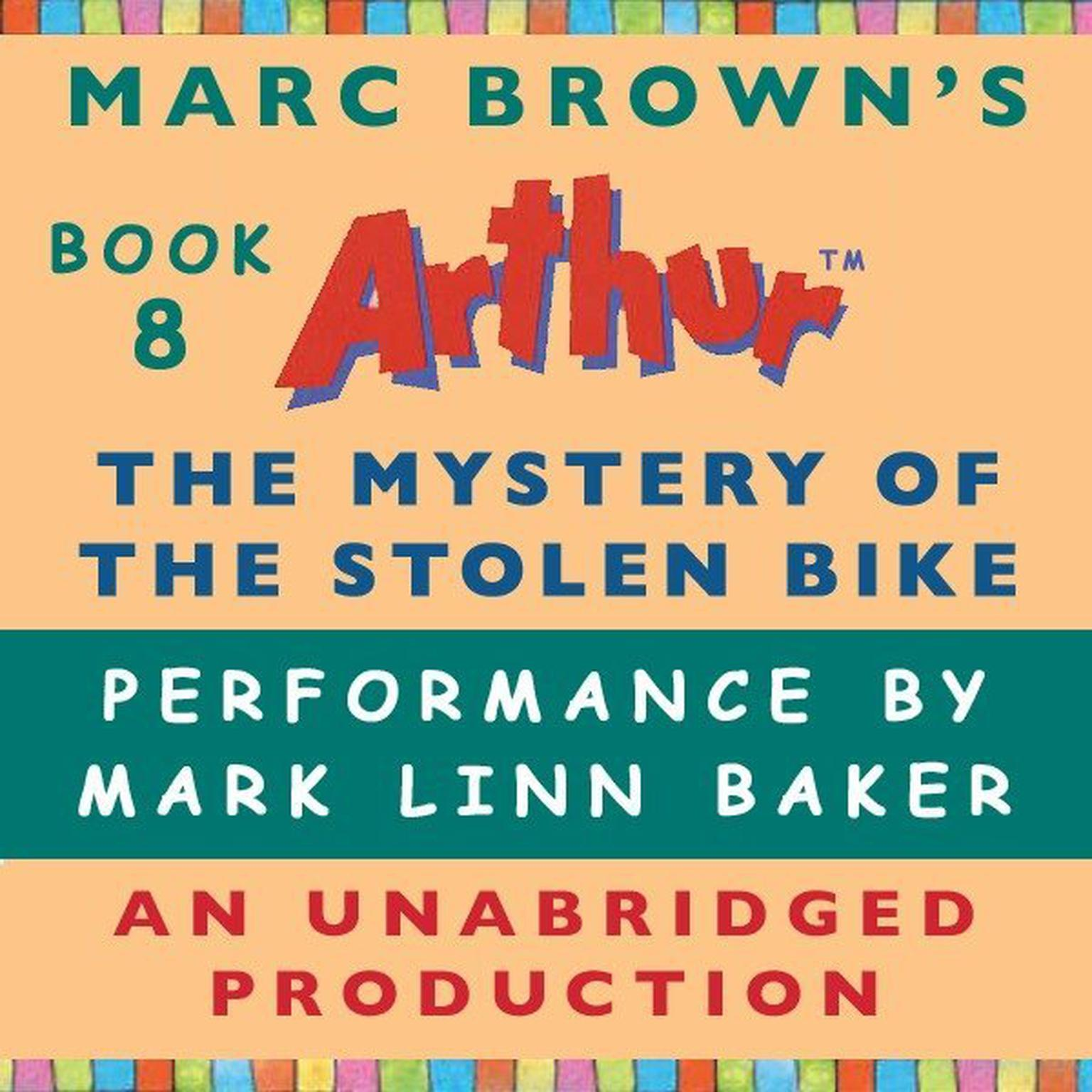 Printable The Mystery of the Stolen Bike: A Marc Brown Arthur Chapter Book #8 Audiobook Cover Art