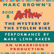 The Mystery of the Stolen Bike: A Marc Brown Arthur Chapter Book #8 Audiobook, by Marc Brown