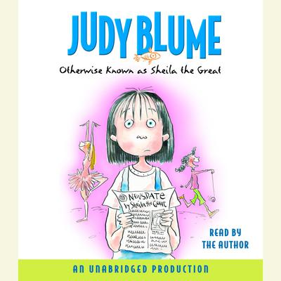 Otherwise Known as Sheila the Great Audiobook, by Judy Blume