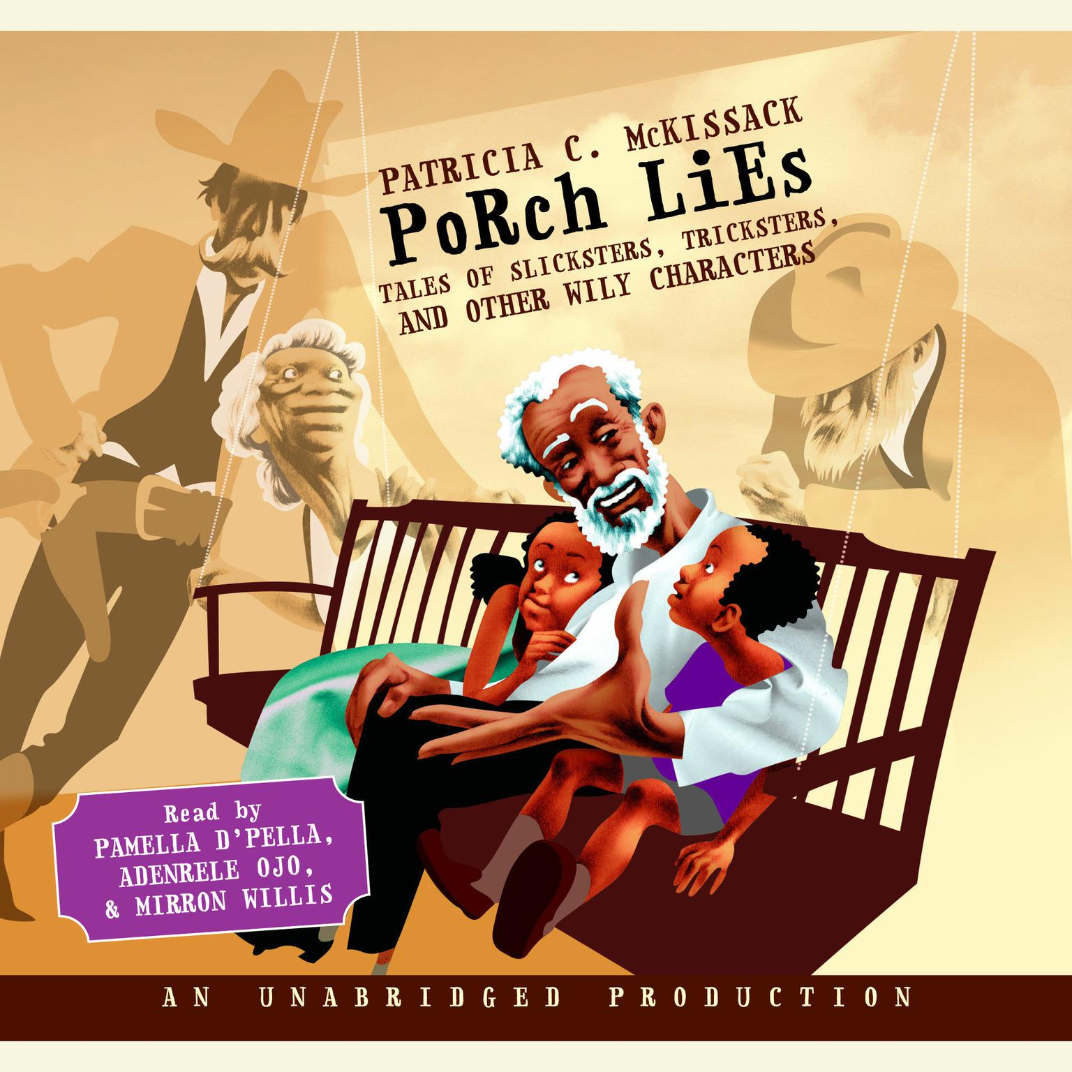Printable Porch Lies: Tales of Slicksters, Tricksters, and other Wily Characters Audiobook Cover Art