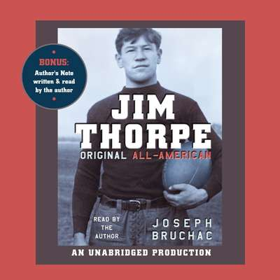 Jim Thorpe, Original All-American Audiobook, by Joseph Bruchac