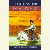 No Mans Man Audiobook, by Louis L'Amour