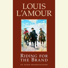 Riding for the Brand: Stories Audiobook, by Louis L'Amour