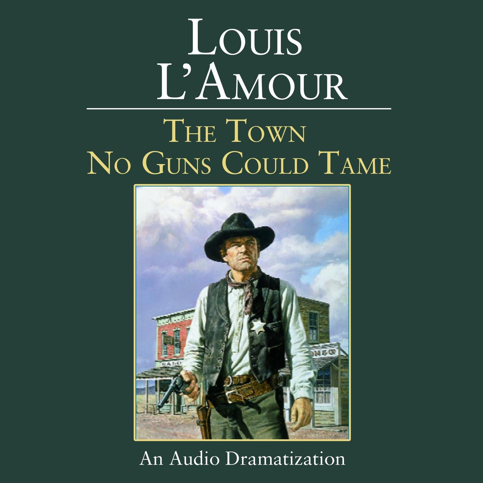 Printable The Town No Guns Could Tame Audiobook Cover Art