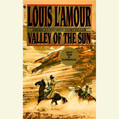 Valley of the Sun Audiobook, by