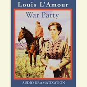 War Party, by Louis L'Amour, Louis L'Amour