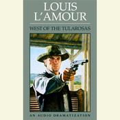 West of the Tularosas Audiobook, by Louis L'Amour