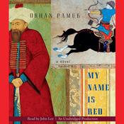 My Name Is Red Audiobook, by Orhan Pamuk