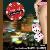 Vegas Confessions 1 Audiobook, by the Editors of Sounds Publishing