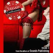 Vegas Confessions 5, by the Editors of Sounds Publishing