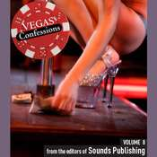 Vegas Confessions 8, by the Editors of Sounds Publishing