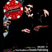 Vegas Confessions 11, by the Editors of Sounds Publishing