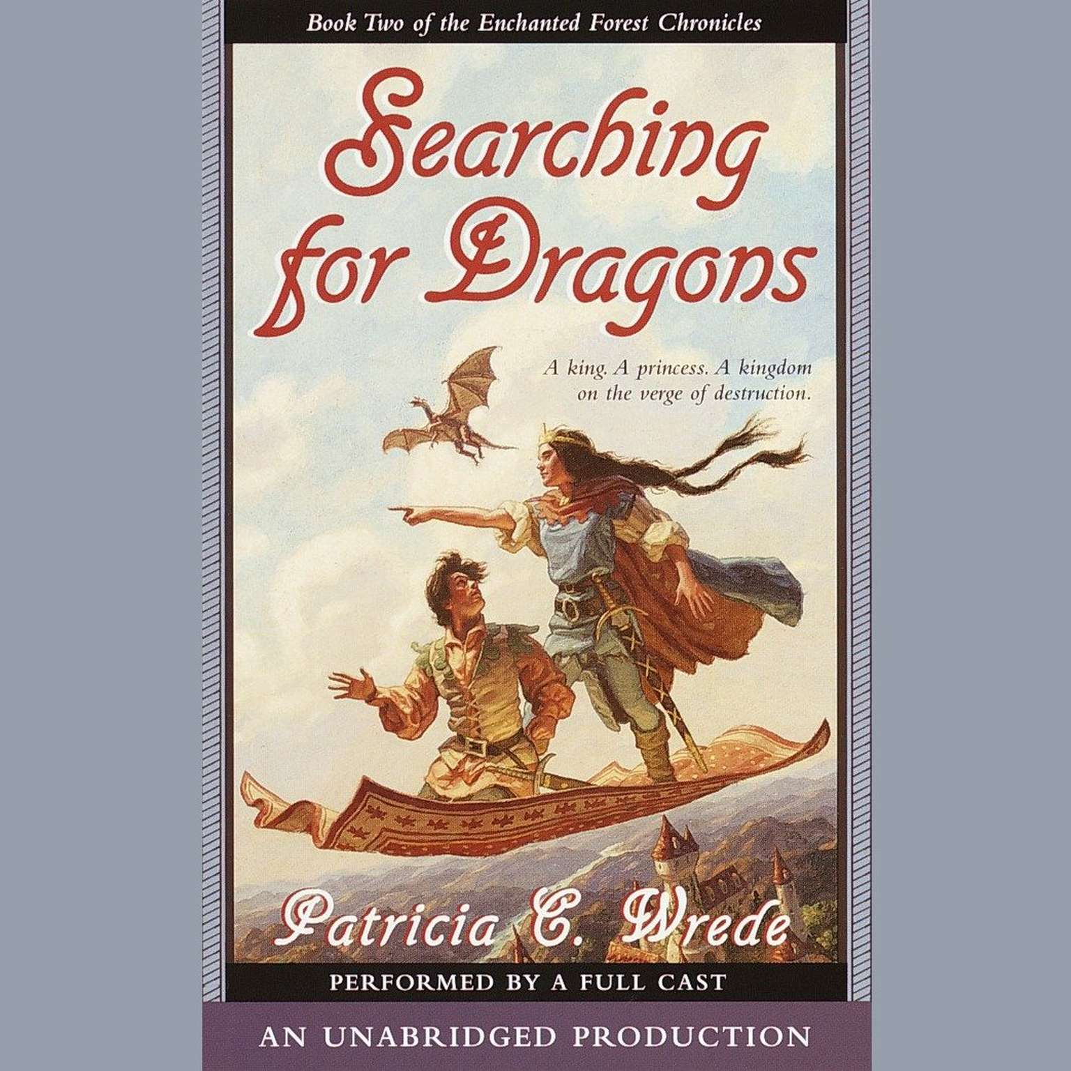 Printable The Enchanted Forest Chronicles Book Two: Searching for Dragons Audiobook Cover Art