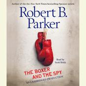 The Boxer and the Spy, by Robert B. Parker