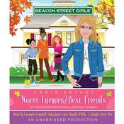 Beacon Street Girls #1: Worst Enemies/Best Friends Audiobook, by Annie Bryant
