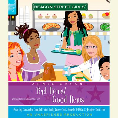 Beacon Street Girls #2: Bad News/Good News Audiobook, by Annie Bryant