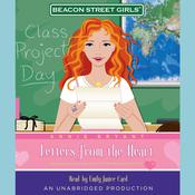 Beacon Street Girls #3: Letters From the Heart Audiobook, by Annie Bryant