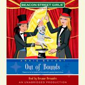 Beacon Street Girls #4: Out of Bounds Audiobook, by Annie Bryant