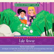 Beacon Street Girls #6: Lake Rescue Audiobook, by Annie Bryant
