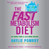 The Fast Metabolism Diet Audiobook, by Haylie Pomroy