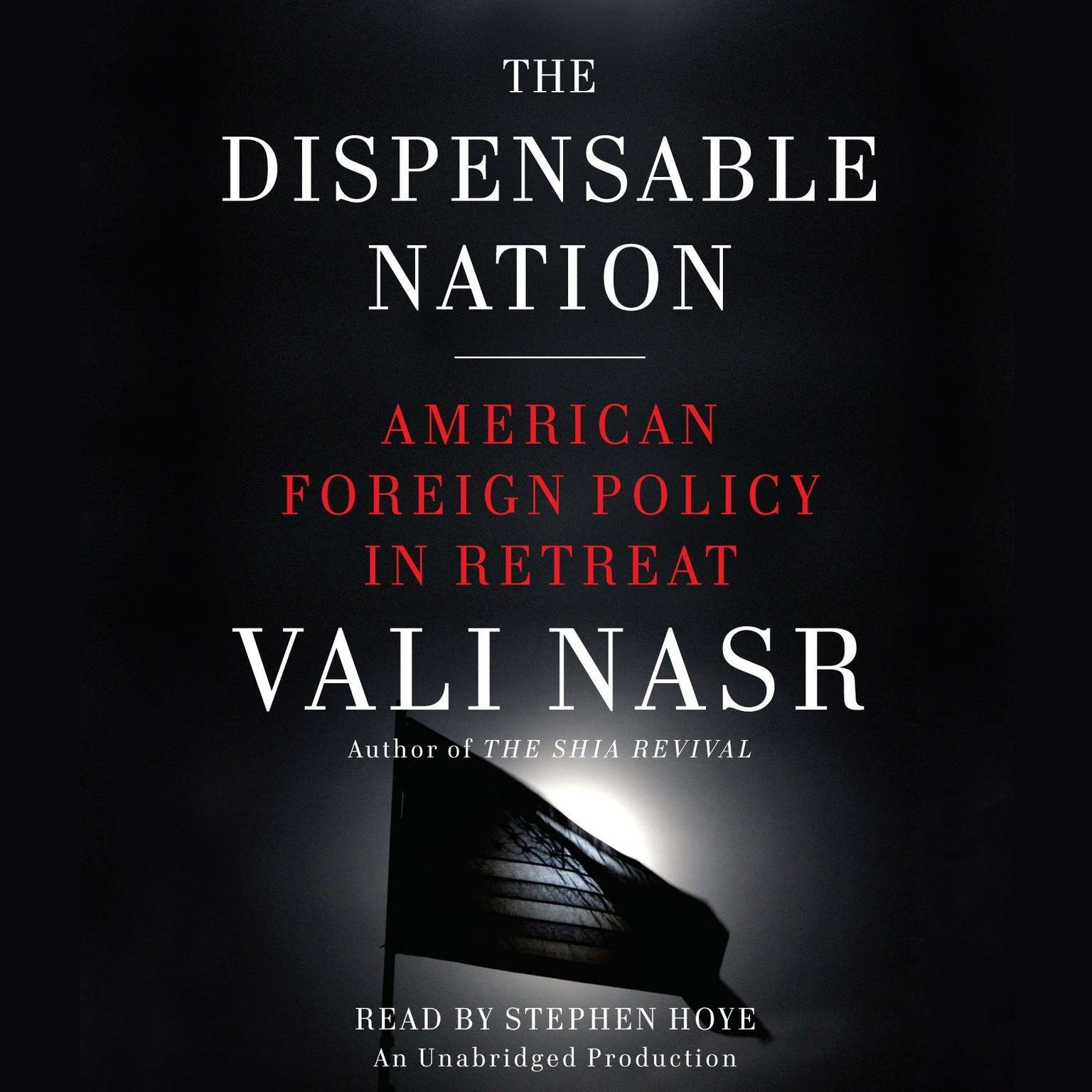 Printable The Dispensable Nation: American Foreign Policy in Retreat Audiobook Cover Art