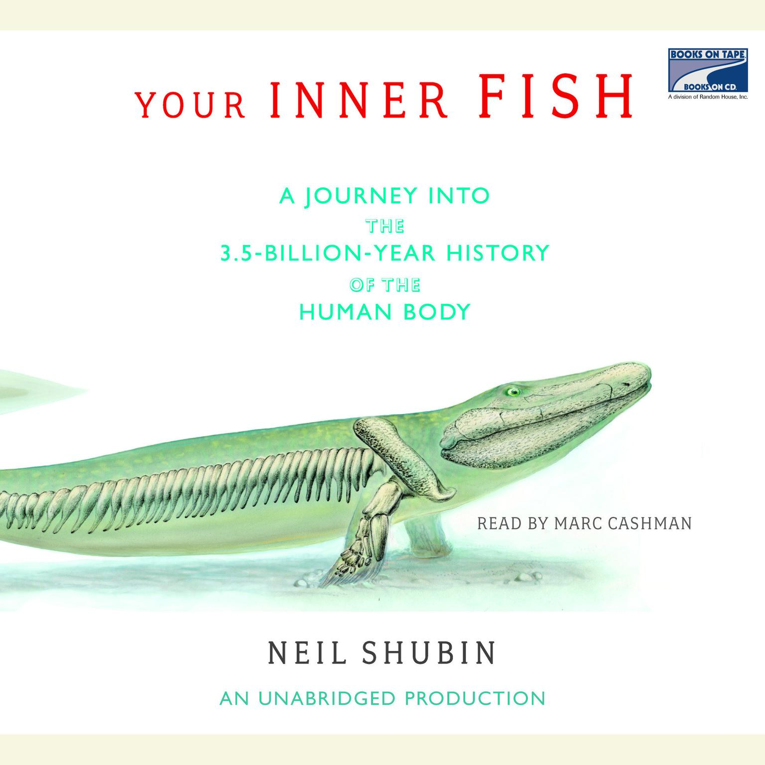 Printable Your Inner Fish: A Journey into the 3.5-Billion-Year History of the Human Body Audiobook Cover Art