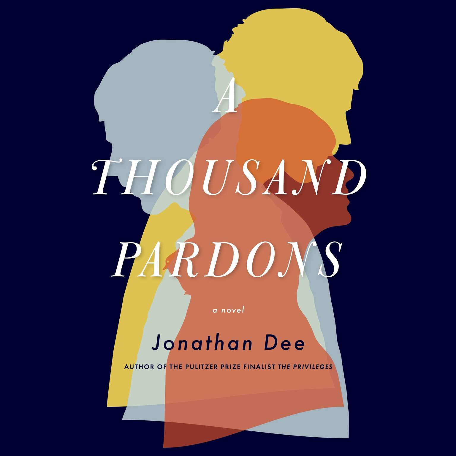 Printable A Thousand Pardons: A Novel Audiobook Cover Art