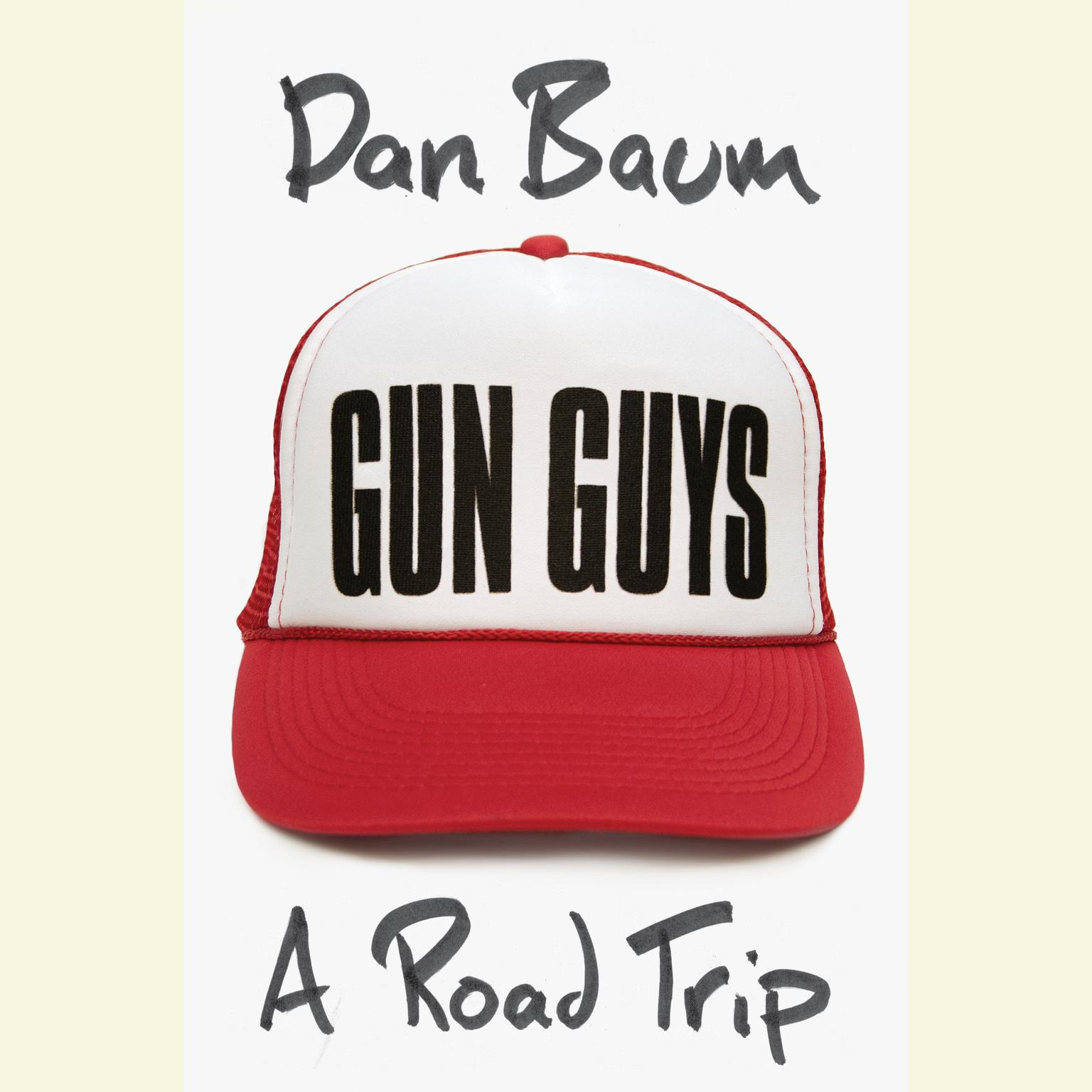 Printable Gun Guys: A Road Trip Audiobook Cover Art