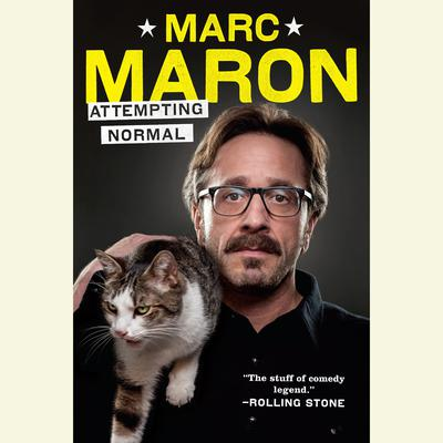 Attempting Normal Audiobook, by Marc Maron