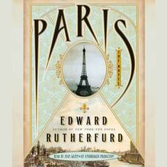 Paris: The Novel Audiobook, by Edward Rutherfurd