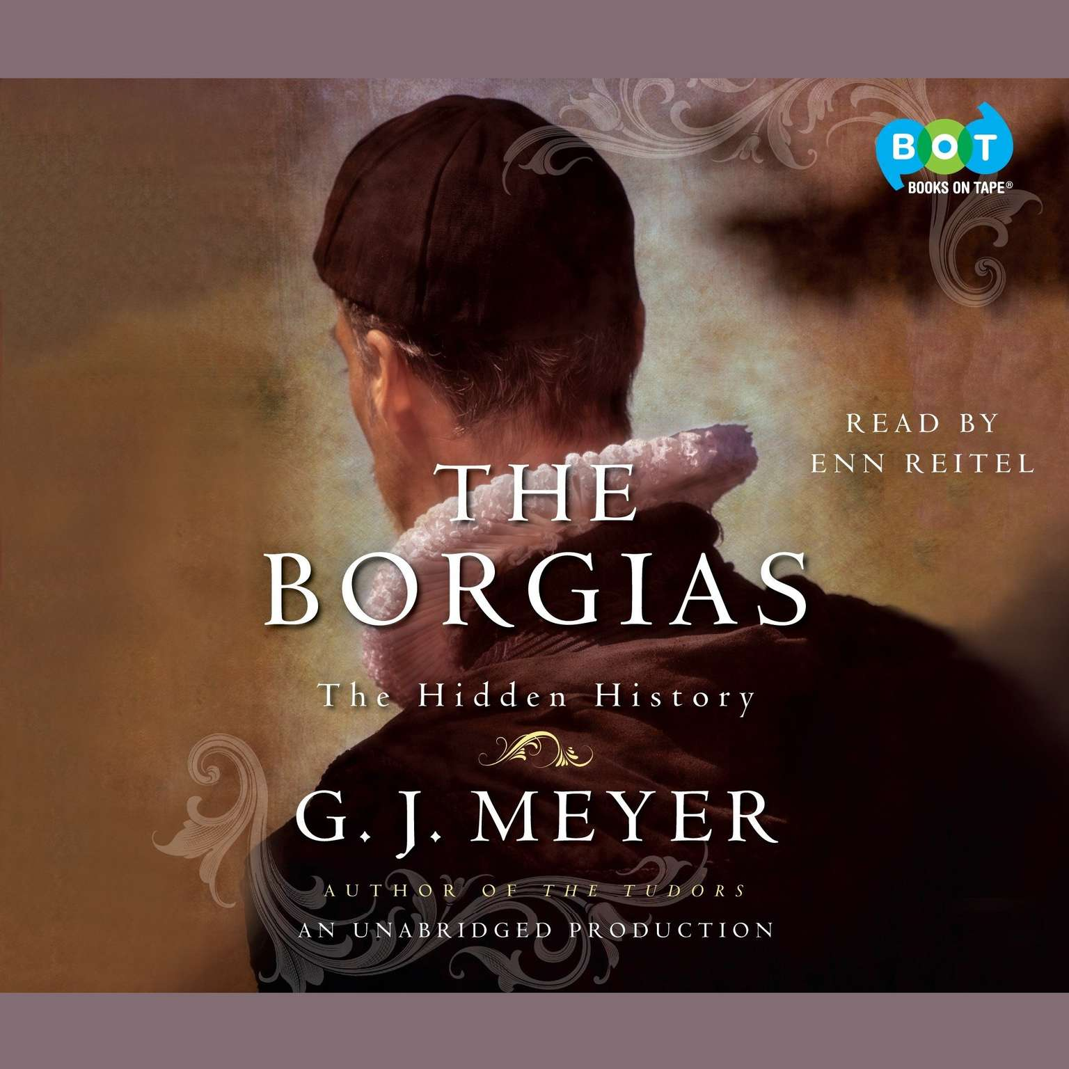 Printable The Borgias: The Hidden History Audiobook Cover Art