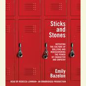 Sticks and Stones Audiobook, by Emily Bazelon