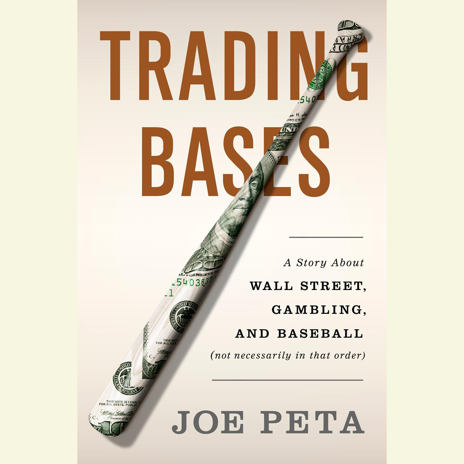 Printable Trading Bases: A Story about Wall Street, Gambling, and Baseball (Not Necessarily in That Order) Audiobook Cover Art